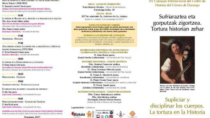 """2 y 3 de noviembre: Coloquio """"Supliciar y disciplinar los cuerpos. La tortura en la Historia"""" (Durango)"""