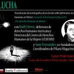 """19 de marzo: Presentación de la novela gráfica de no ficción sobre defensoras de DDHH: """"La Lucha, la historia de Lucha Castro y los derechos humanos en México"""""""