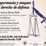 10 de abril: Charla sobre la 'Importancia y ataques al derecho de defensa'