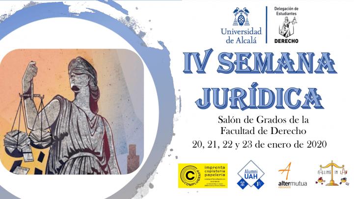 IV Semana Jurídica de la Facultad de derecho de la UAH (20-23 de enero)