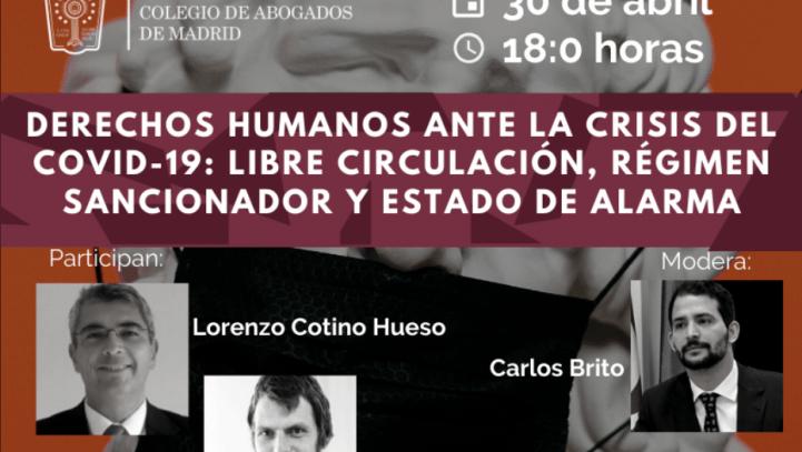 """30 de abril: Mesa redonda """"Derechos Humanos ante la Crisis del Covid-19: libre circulación, régimen sancionador y estado de alarma"""""""