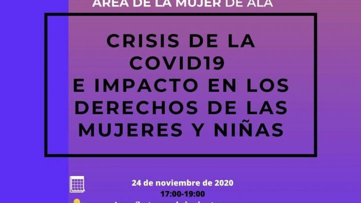 """24 de noviembre: Webinar del Área de la Mujer de ALA: """"Crisis de la Covid-19 e impacto en los derechos de las mujeres y niñas"""""""