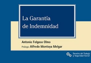 """""""La Garantía de la Indemnidad"""", por Antonio Folgoso"""