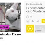 """19 de mayo: Carne Cruda: """"Experimentación con animales. El caso Vivotecnia y muchos más"""""""