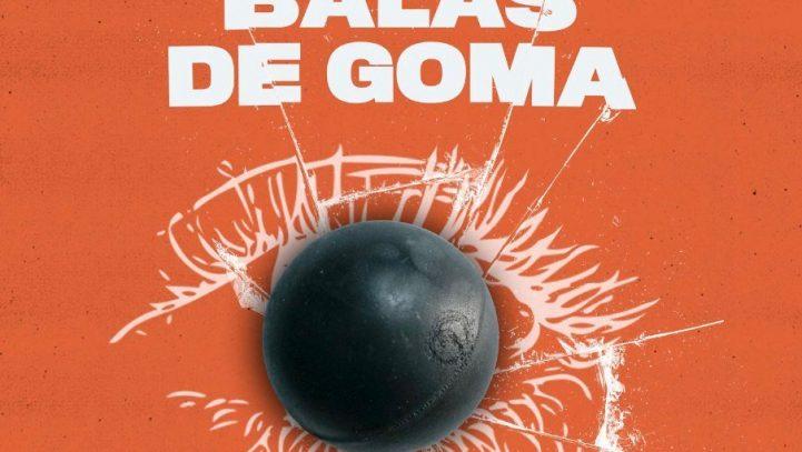 16 de junio: Presentación del informe 'Stop Balas de Goma'