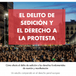 Informe: «El delito de sedición y el derecho a la protesta»