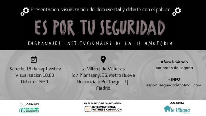 """18 de septiembre: Proyección del documental """"Es por tu seguridad. Engranajes institucionales de la islamofobia"""" y debate con el público (La Villana de Vallecas)"""